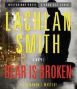 Bear Is Broken [Audio]