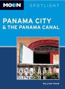 Moon Spotlight Panama City & the Panama Canal