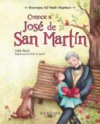 Conoce A Jose de San Martin  [Spanish]