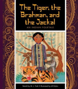 Folktales From Around the World: The Tiger, the Braham and the Jackal