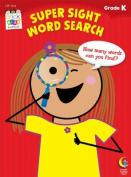 Super Sight Word Search, Grade K