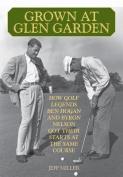 Grown at Glen Garden