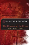 The Crown and the Cross
