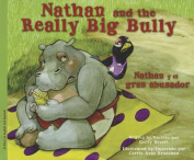 Nathan and the Really Big Bully/Nathan y El Gran Abusador