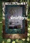 Rethink: The Way You Live