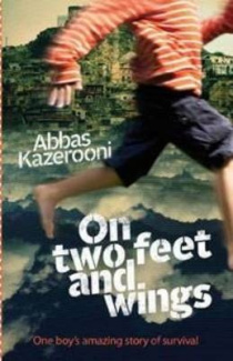 On Two Feet and Wings: One Boy's Amazing Story of Survival