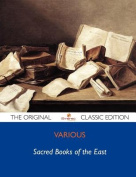 Sacred Books of the East - The Original Classic Edition