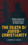 The Death of Judeo-Christianity