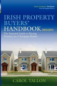 The Irish Property Buyers' Handbook 2012/2013