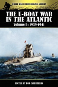 The U-Boat War in the Atlantic Volume 1
