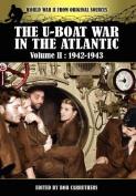 The U-Boat War in the Atlantic Volume 2