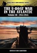 The U-Boat War in the Atlantic Volume 3