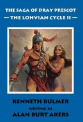 The Lohvian Cycle II [The Saga of Dray Prescot Omnibus #12]