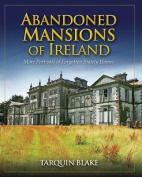Abandoned Mansions of Ireland II