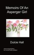 Memoirs Of An Asperger Girl