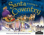 Santa is Coming to Coventry
