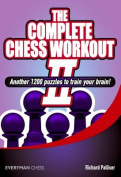 Complete Chess Workout 2