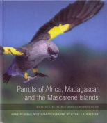 Parrots of Africa, Madagascar and the Mascarene Islands