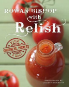 Rowan Bishop with Relish