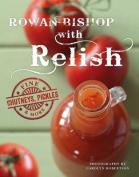 Rowan Bishop with Relish