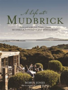 A Life at Mudbrick
