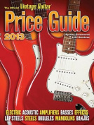 The 2013 Official Vintage Guitar Price Guide