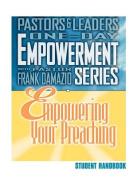 Empowering Your Preaching - Student Handbook