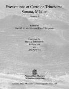 Excavations at Cerro de Trincheras, Sonora, Mexico, Volume 2