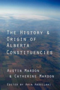 The History and Origin of Alberta Constituencies
