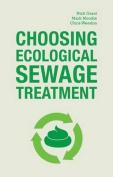 Choosing Ecological Sewage Treatment