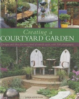 Creating a courtyard garden joan clifton shop online for Courtyard garden designs australia