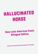 Hallucinated Horse