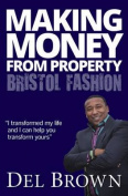 Making Money from Property - Bristol Fashion