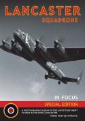 Lancaster Squadrons In Focus
