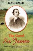 The Good Sir James