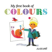 My First Book of Colours [Board book]