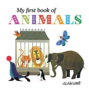 My First Book of Animals [Board book]