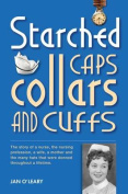 Starched Caps, Collars and Cuffs