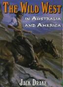 Wild West in Australia and America