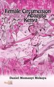 Female Circumcision Among the Abagusii of Kenya