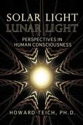 Solar Light, Lunar Light