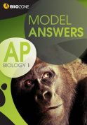 Model Answers AP Biology 1 Student Workbook