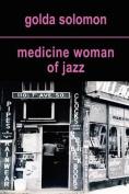 Medicine Woman of Jazz