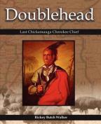Doublehead Last Chickamauga Cherokee Chief