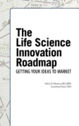 The Life Science Innovation Roadmap