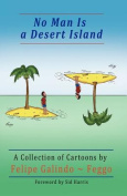 No Man Is a Desert Island. a Collection of Cartoons