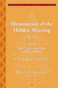Illumination of the Hidden Meaning: A Study and Annotated Translation of Chapters 25-51 of the Sbas Don Kun Sel