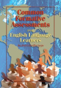 Common Formative Assessments for English Language Learners