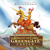 The Knight of Lord Greengate's Castle