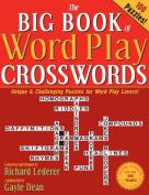 The Big Book of Word Play Crosswords